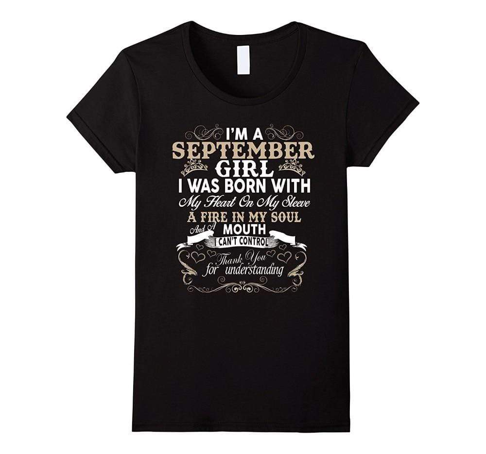 I'm A September Girl T-Shirt - MiKlah