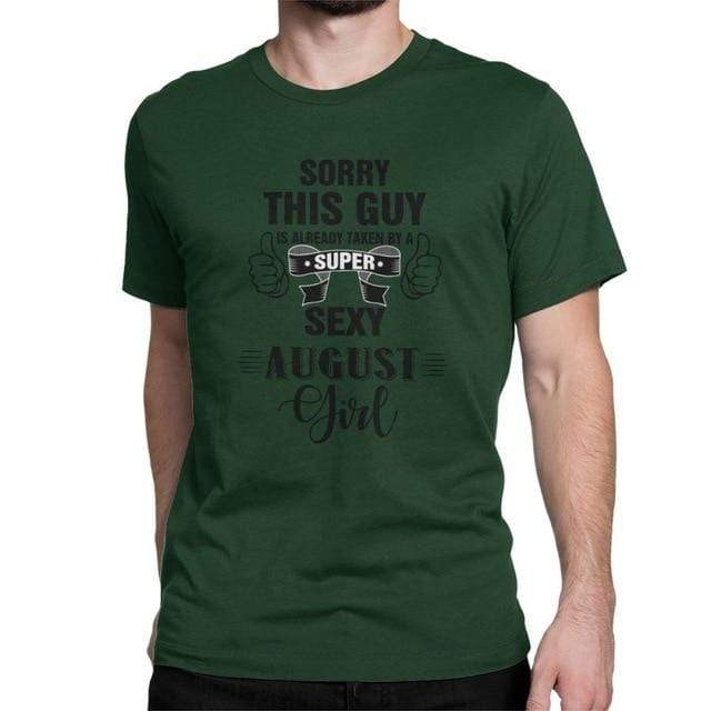 Taken By A Super August Girl T-Shirts - MiKlah
