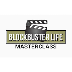 Blockbuster Life Masterclass Program