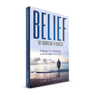 Belief: The Foundation To Success Paperback Book