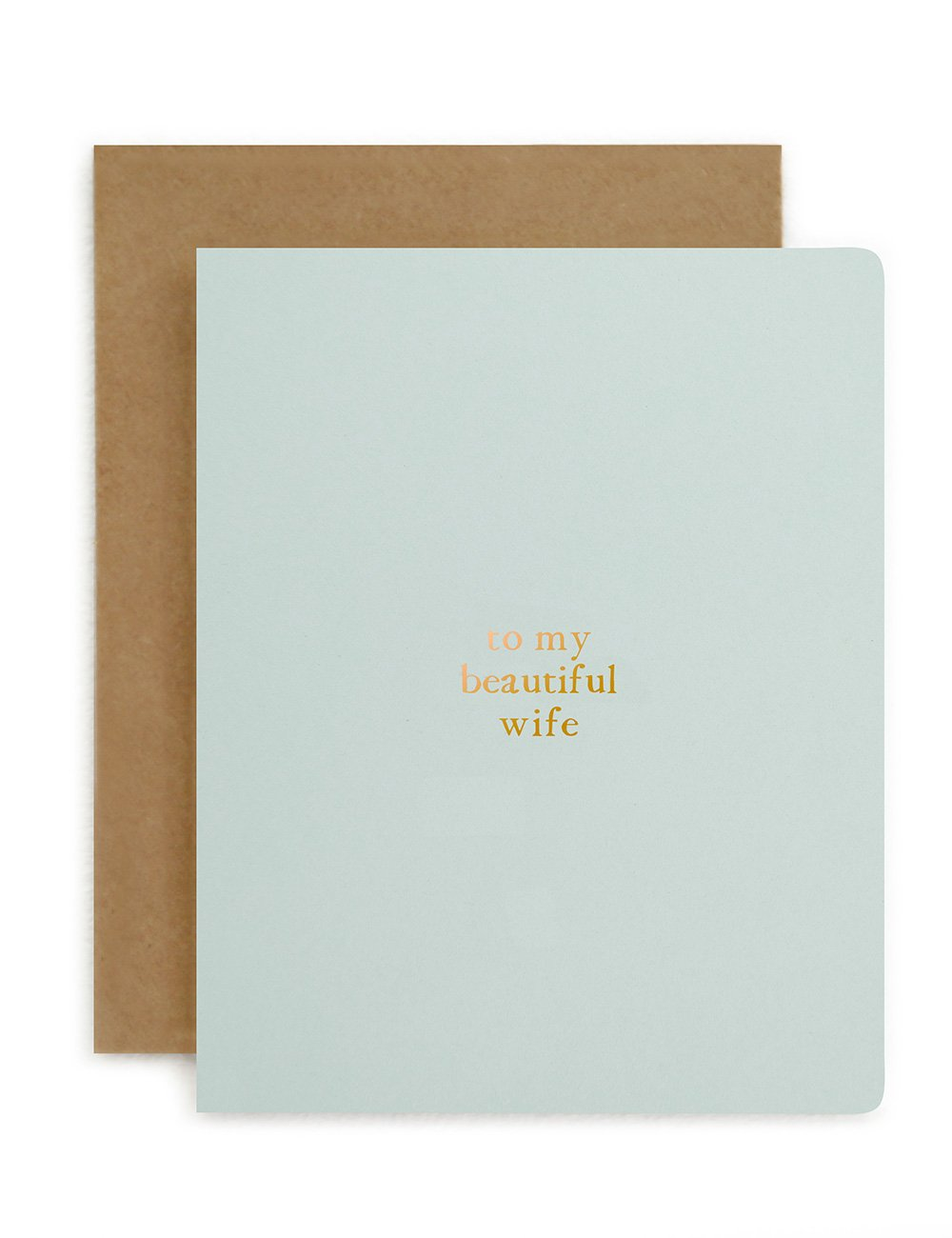 To my Beautiful Wife Card