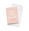 You Are Loved // Greeting Card