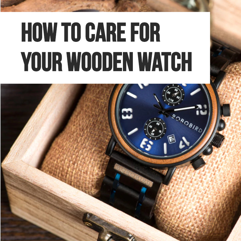 How To Care For Your Wooden Watch