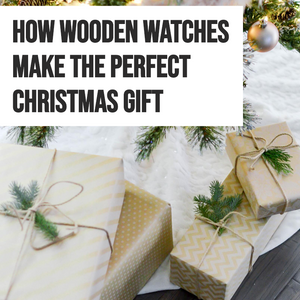 10 Reasons Why You Need To Buy A Wooden Watch As A Christmas Gift