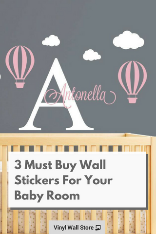 3 must buy wall stickers for nursery