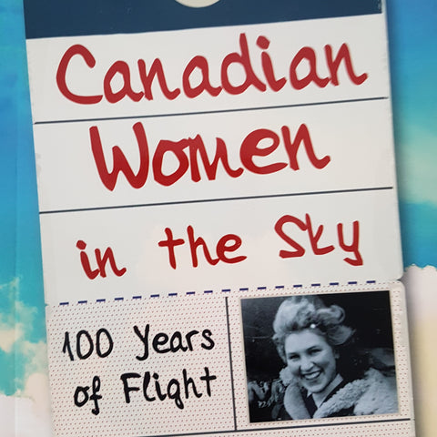 Canadian Women in the Sky (by Elizabeth Gillan Muir)