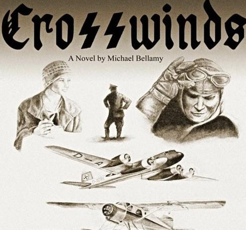 Crosswinds (A Novel by Michael Bellamy)