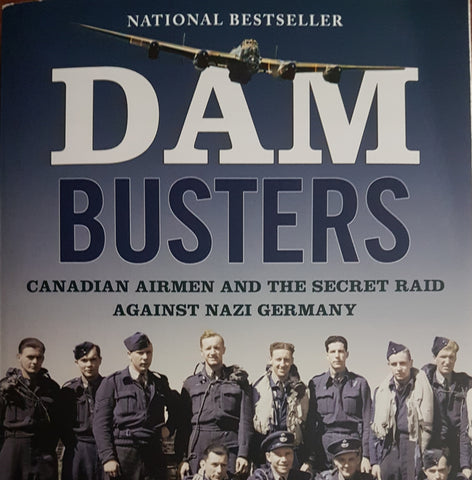 Dam Busters (by Ted Barris)