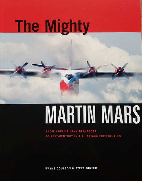 The Mighty Martin Mars (by Wayne Coulson & Steve Ginter)
