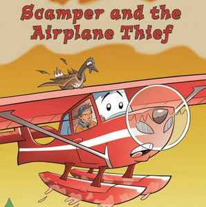 Scamper and the Airplane Thief (by Danielle Marcotte)