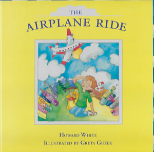 The Airplane Ride (by Howard White and Greta Guzek)
