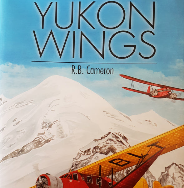 Yukon Wings (by R. B. Cameron)