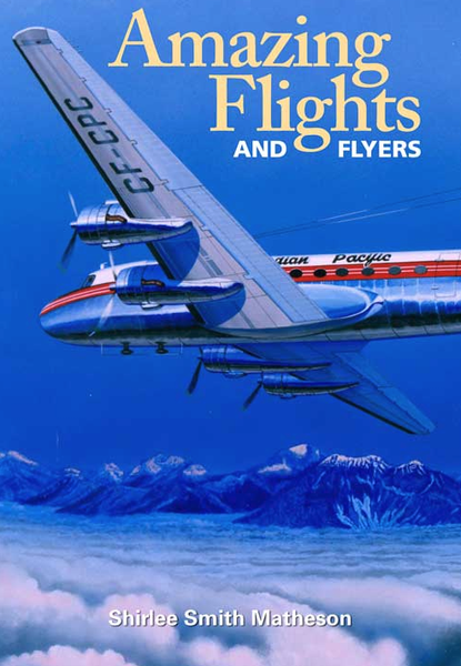 Amazing Flights and Flyers (by Shirlee Smith Matheson)