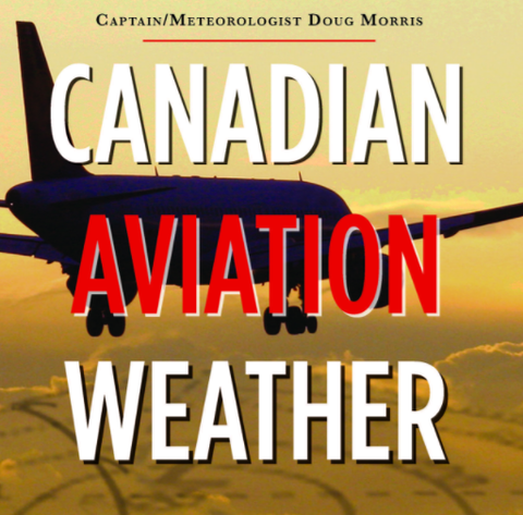 Canadian Aviation Weather (by Doug Morris)
