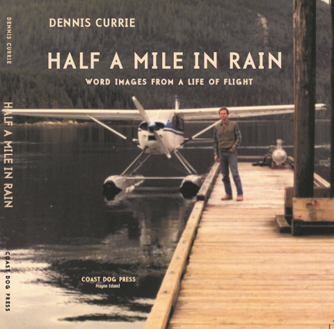 Half A Mile In Rain (by Dennis Currie)