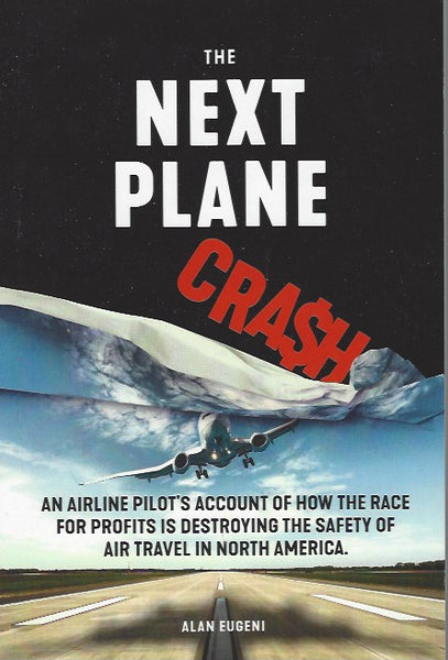 The Next Plane Crash (by Alan Eugeni)
