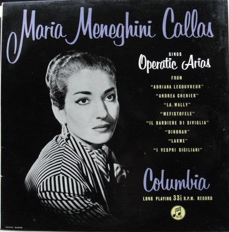 Maria Meneghini Callas- Operatic Arias
