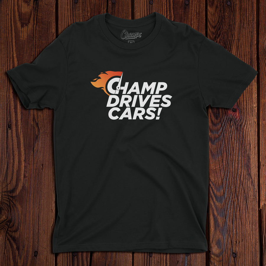 Champ Drives Cars! T-shirt