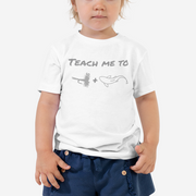 Teach me to fly fish - Toddler Short Sleeve Tee