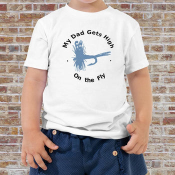 My Dad Get's High - Toddler Short Sleeve Tee