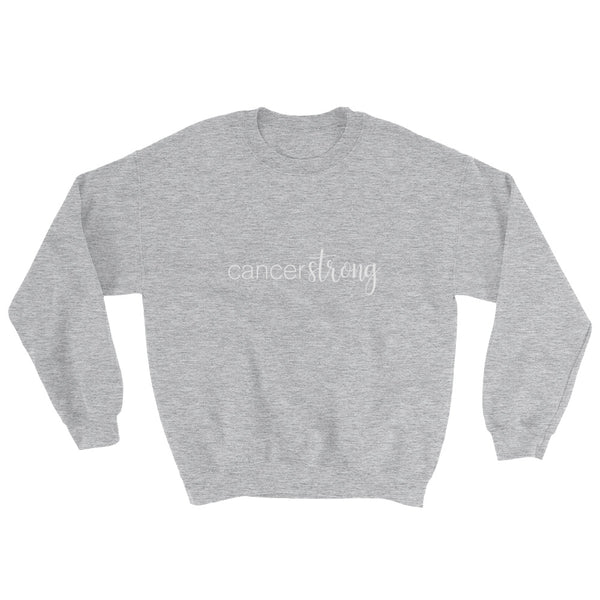 """Cancer Strong"" Women's Sweatshirt"