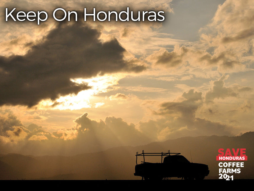 Keep on Honduras
