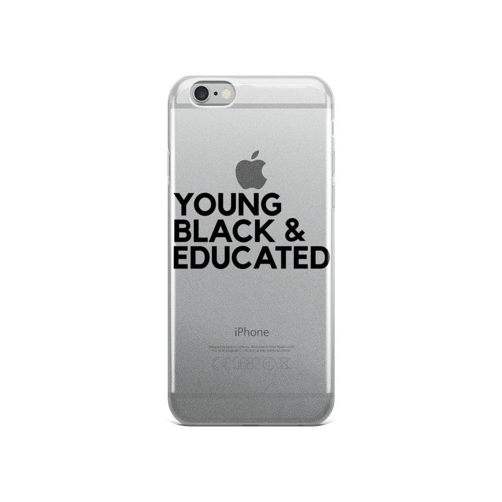 """YOUNG, BLACK & EDUCATED"" iPhone Case"