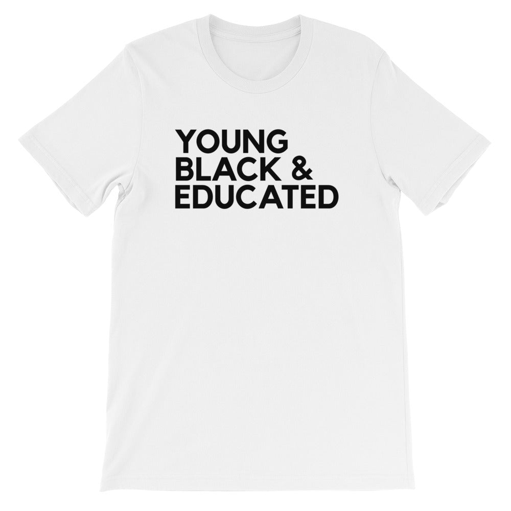"""YOUNG, BLACK & EDUCATED"" TEE"