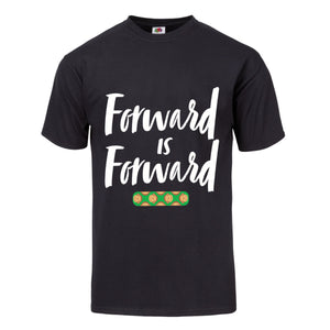 "UNISEX ""Forward Is Forward"" T-Shirt"