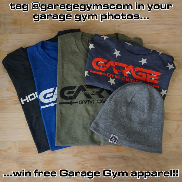 Win Garage Gyms apparel!