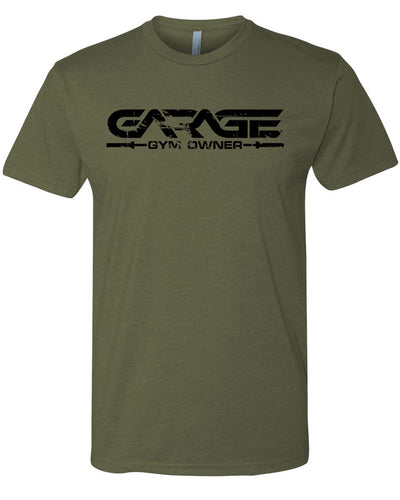Garage Gym Owner T-Shirt - Olive Drab with Black