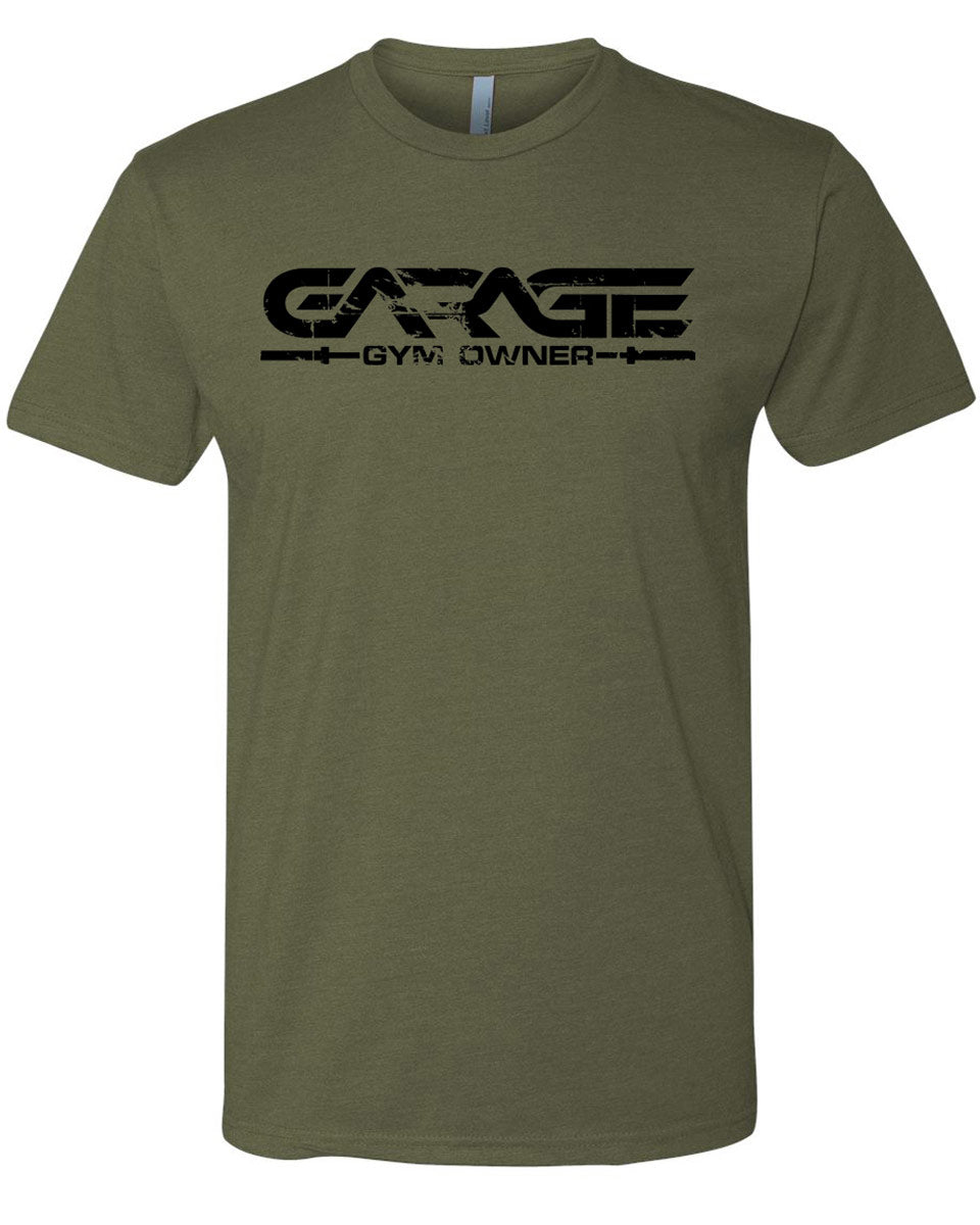 Garage gym owner t shirt olive drab with black u garage gyms llc