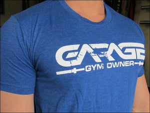 Garage gym owner t shirt original royal u garage gyms llc