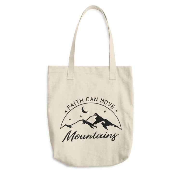 Faith Can Move Mountains Cotton Tote Bag (Made in the USA)