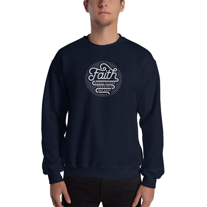 Faith Makes Things Possible Not Easy Christian Sweatshirt - S / Navy - Sweatshirts