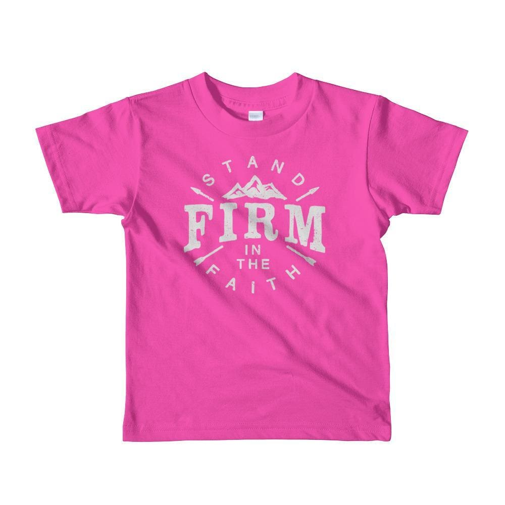 Kids Stand Firm in the Faith Christian T-Shirt - 2yrs / Fuchsia - T-Shirts