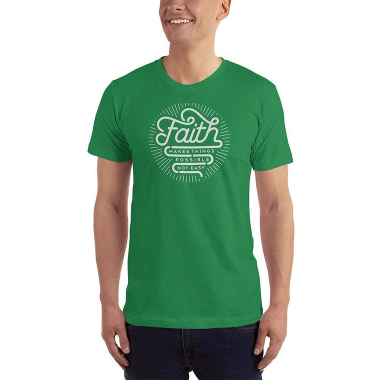 Men's Faith Makes Things Possible, Not Easy Christian T-Shirt