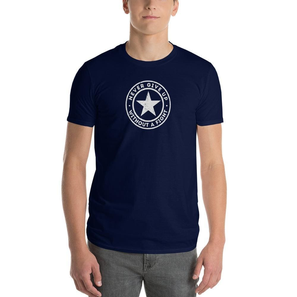 Mens Never Give Up Without a Fight T-Shirt - S / Navy - T-Shirts