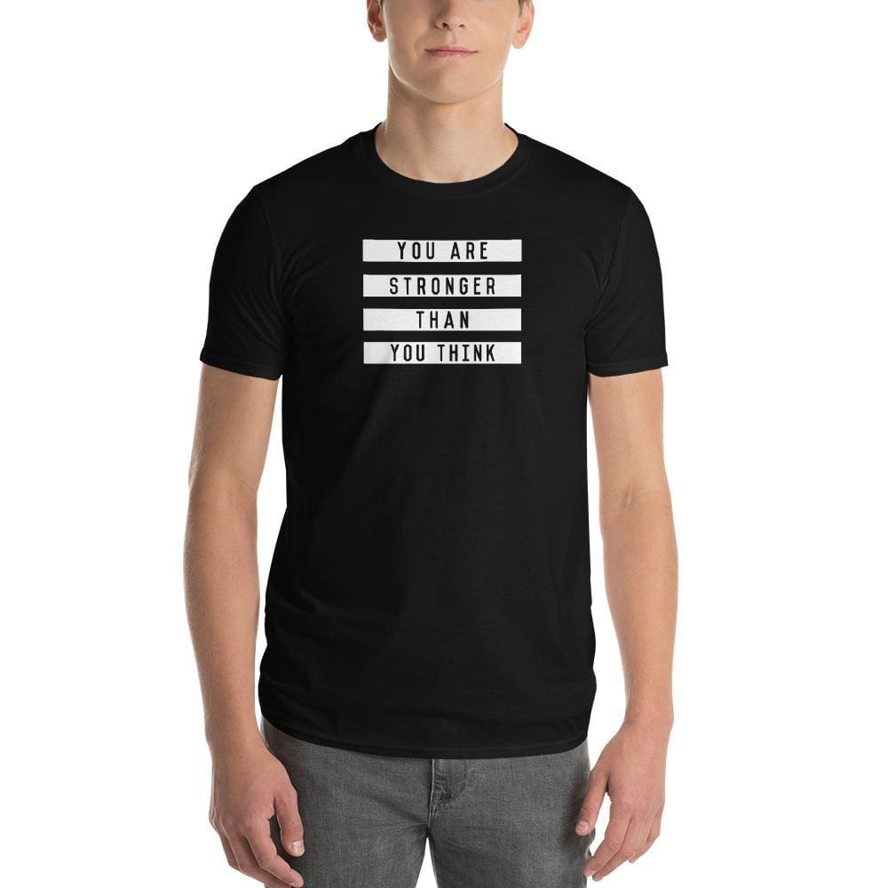 Load image into Gallery viewer, Mens You are Stronger than You Think T-Shirt - S / Black - T-Shirts