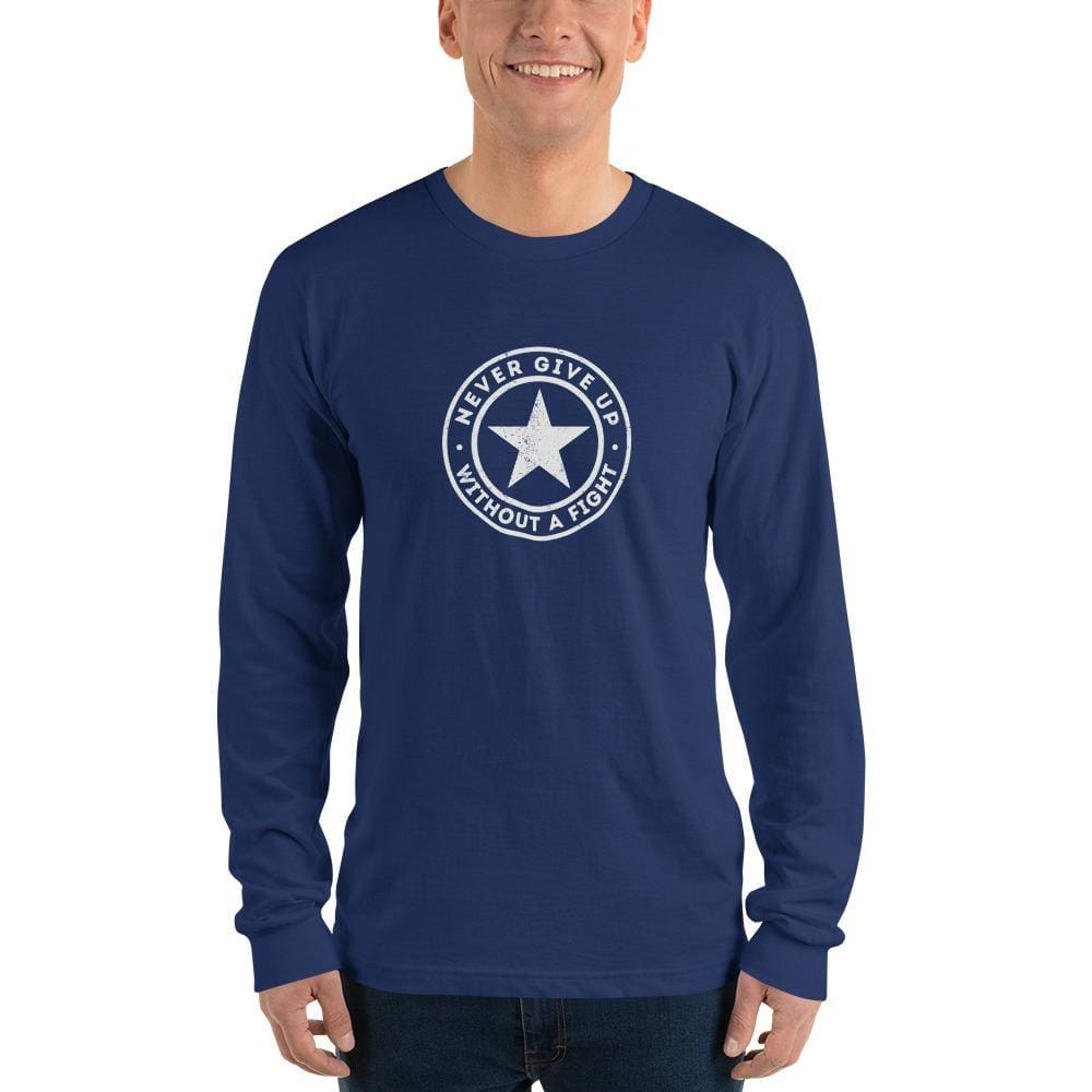 Never Give Up Without a Fight Blue Long Sleeve T-Shirt - S / Navy - T-Shirts