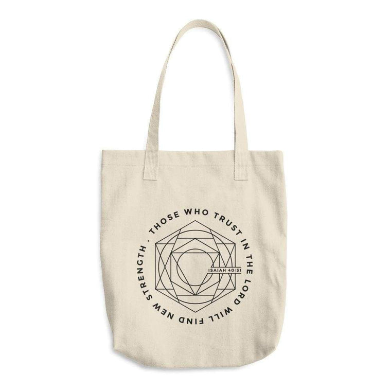 Those Who Trust In the Lord Will Find New Strength Cotton Tote Bag (Made in the USA)