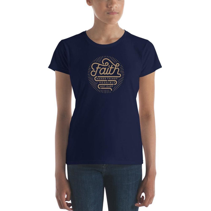 Womens Faith Makes Things Possible Not Easy Christian T-Shirt - S / Navy - T-Shirts