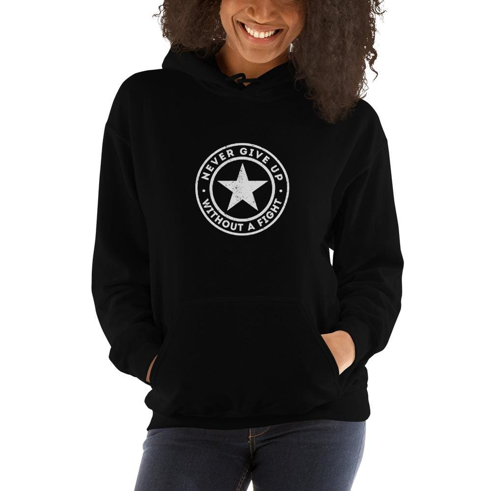 Womens Never Give up Without a Fight Hoodie Sweatshirt - S / Black - Sweatshirts
