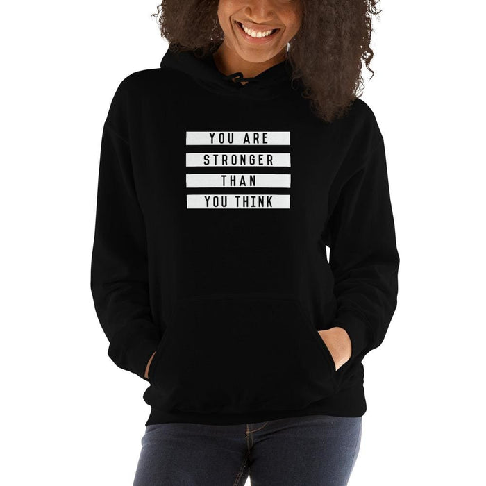 Womens You are Stronger than You Think Hoodie Sweatshirt - S / Black - Sweatshirts
