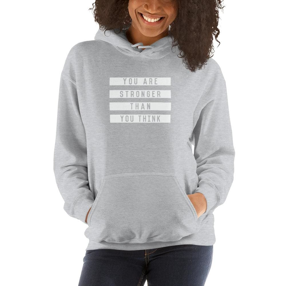 Womens You are Stronger than You Think Hoodie Sweatshirt - S / Sport Grey - Sweatshirts