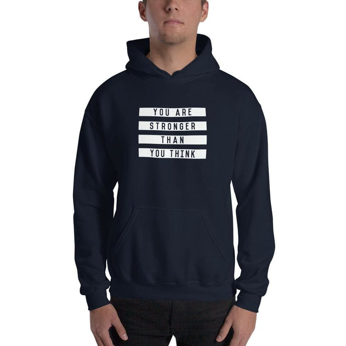 You are Stronger Than You Think Hoodie Sweatshirt - S / Navy - Sweatshirts