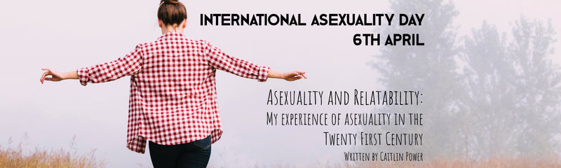 International Asexuality Day | Asexuality and Relatability