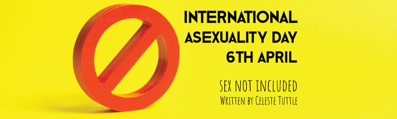 International Asexuality Day | Sex Not Included