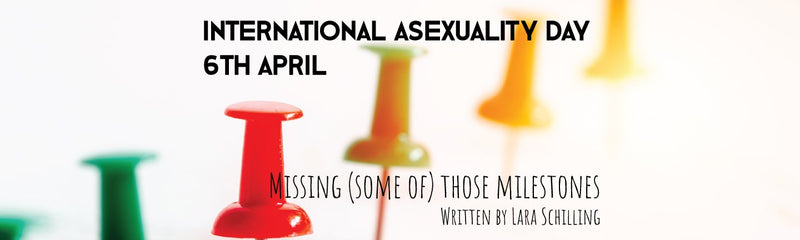 International Asexuality Day | Missing (some of) those milestones