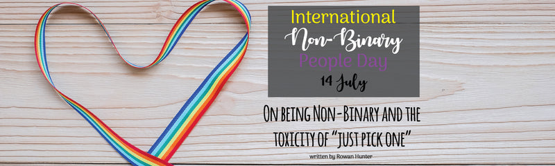 International Non-Binary People Day | On being Non-Binary